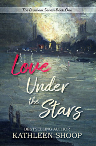 Love Under the Stars (The Brashear Series Book 1) by Kathleen Shoop {Guest Book Review}