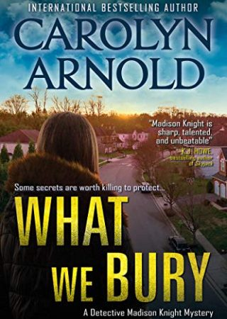 What We Bury by Carolyn Arnold {Book Review}