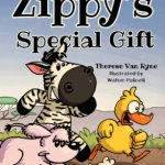 Zippy's Special Gift by Therese Van Ryne {Children's Book Review}