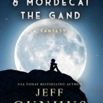 Caroline & Mordecai the Gand by Jeff Gunhus {Book Review}