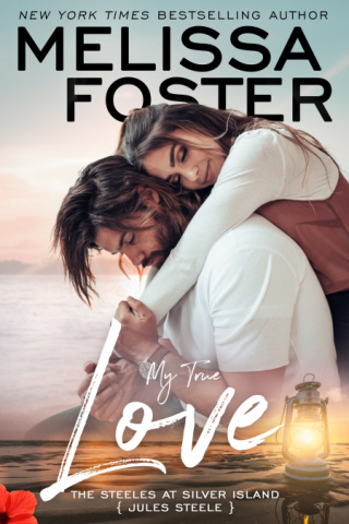 My True Love (The Steeles at Silver Island) by Melissa Foster {Book Review}