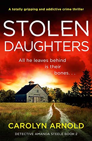 Stolen-Daughters-Detective-Amanda-Steele-Book-2-by-Carolyn-Arnold-Book-Review