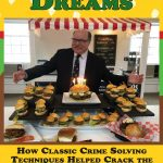 Hamburger Dreams: How Classic Crime Solving Techniques Helped Crack the Case of America's Greatest Culinary Mystery by Christopher Carosa {Book Review}