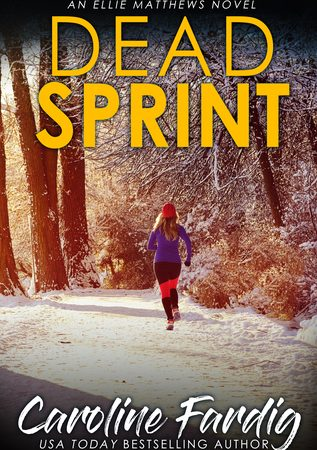 Dead-Sprint-Ellie-Matthews-Novels-Book-3-by-Caroline-Fardig-Book-Review
