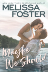 Maybe We Should (Silver Harbor) by Melissa Foster