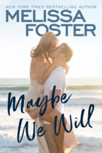 Maybe We Will (Silver Harbor) by Melissa Foster {Book Review}