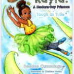 Kayla: A Modern-Day Princess: Tough Tulle by Deedee Cummings {Children's Book Review}
