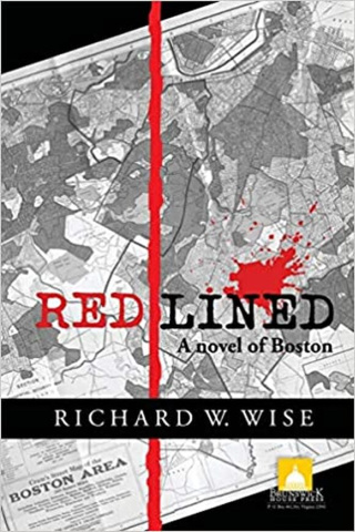 Redlined: A Novel of Boston by Richard W. Wise {Book Review}