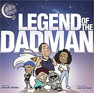 The Bedtime Chronicles: Legend of the Dadman by Derek Siskin {Children's Book Review}
