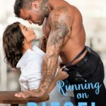 Running on Diesel (The Wickeds: Dark Knights at Bayside) by Melissa Foster {Book Review}